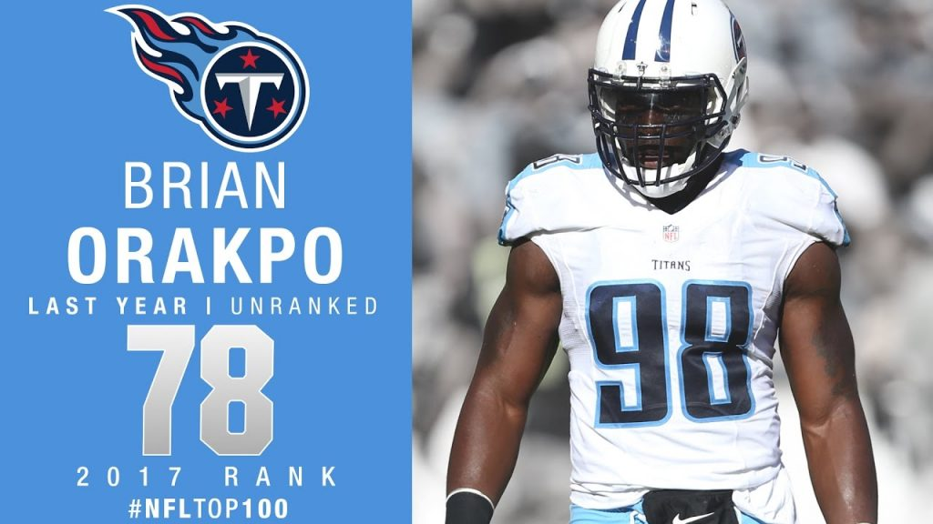 Titans Lead 2017 Top 100 Players With 6 Orakpo