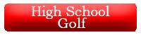 High School Golf Button