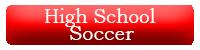 High School Soccer Button